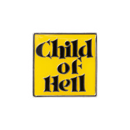 Child of Hell Pin